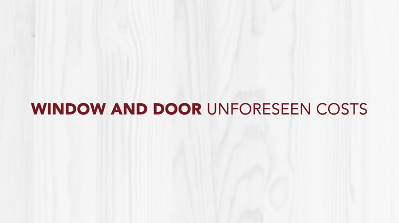 Doctor Exteriors - Window and Door Unforeseen Costs